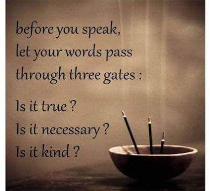 Before you speak, let your words pass through 3 gates, ... .jpg